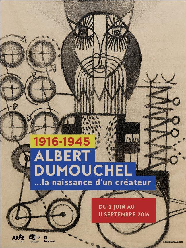 Albert Dumouchel... La naissance d'un créateur